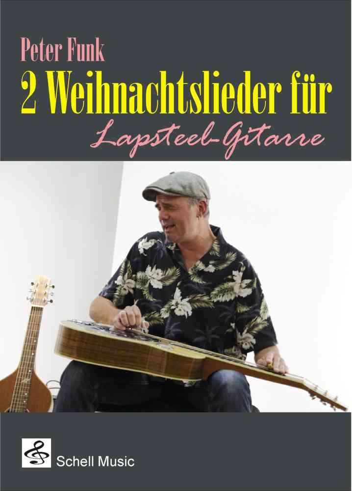 Weihnachtslieder für Lapsteel Gitarre